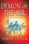 Demon of the Air (Aztec Murder Mystery, #1)
