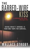 The Barbed-Wire Kiss (Harry Rane, #1)