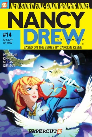 Sleight of Dan (Nancy Drew: Girl Detective Graphic Novels, #14)