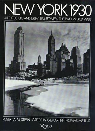 New York 1930 by Robert A.M. Stern