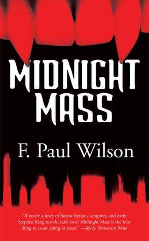 Midnight Mass by F. Paul Wilson