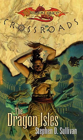 The Dragon Isles by Stephen D. Sullivan