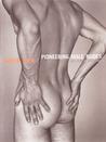 Naked Men : Pioneering Male Nudes 1935-1955