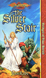 The Silver Stair (Dragonlance: Bridges of Time, #3)
