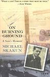 On Burning Ground by Michael Skakun
