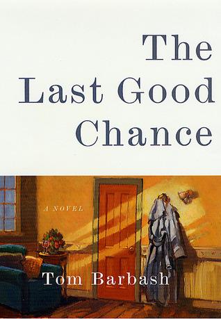 the-last-good-chance-a-novel