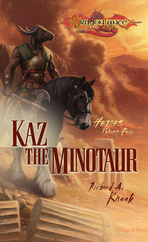 Kaz the Minotaur by Richard A. Knaak