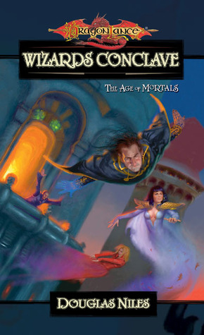Wizards' Conclave (Dragonlance: The Age of Mortals, #5)