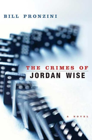 The crimes of jordan wise par Bill Pronzini