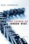 The Crimes of Jordan Wise