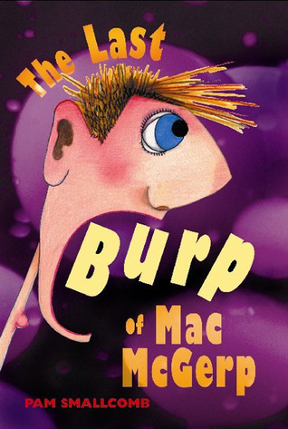The Last Burp of Mac McGerp