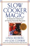 Slow Cooker Magic: A Seasonal Selection of Family Favorite Recipes