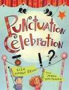 Punctuation Celebration by Elsa Knight Bruno