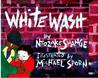 Whitewash by Ntozake Shange