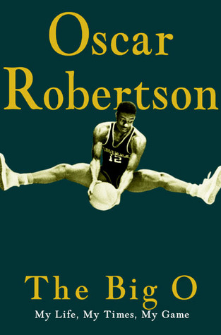 The Big O by Oscar Robertson