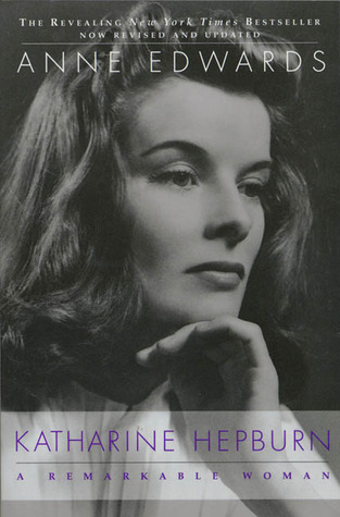 Katharine Hepburn by Anne Edwards