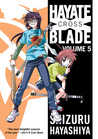 Hayate X Blade Vol 5 by Shizuru Hayashiya