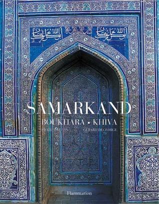 Samarkand, Bukhara, Khiva