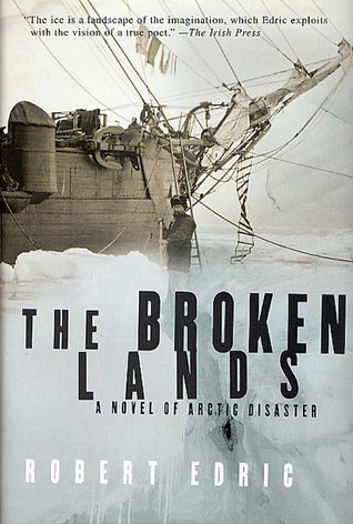 The Broken Lands by Robert Edric