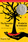 The Surrender Tree by Margarita Engle