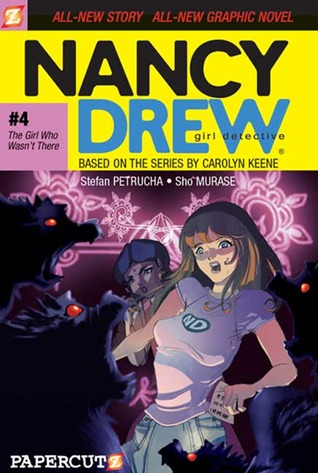The Girl Who Wasn't There (Nancy Drew: Girl Detective Graphic Novels, #4)