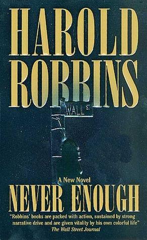 Never Enough by Harold Robbins