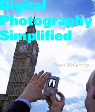 Digital Photography Simplified