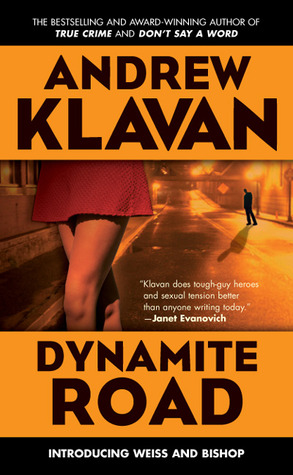 Dynamite Road (Weiss & Bishop, #1)