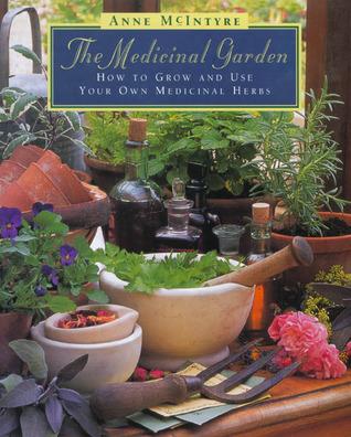 Medicinal Garden by Anne McIntyre