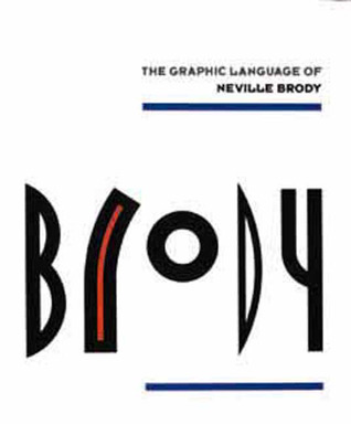 The Graphic Language of Neville Brody by Jon Wozencroft