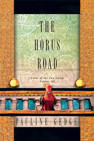 The Horus Road by Pauline Gedge