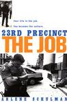 23rd Precinct: The Job