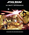 Ultimate Adversaries (Star Wars Roleplaying Game: Rules Supplements)