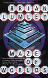 Maze of Worlds by Brian Lumley