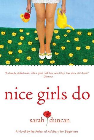 Nice Girls Do by Sarah Duncan