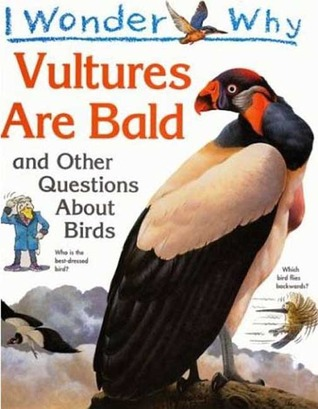 Vultures Are Bald: and other questions about birds Download EPUB Now