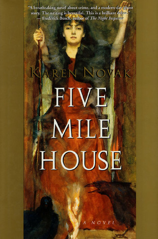 Five Mile House by Karen Novak