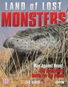 Land of Lost Monsters: Man Against Beast: The Prehistoric Battle for the Planet