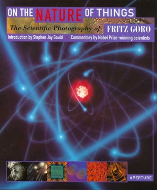 On The Nature Of Things: The Scientific Photography Of Fritz Goro