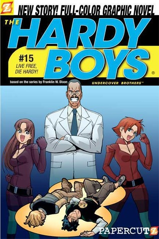 The Hardy Boys: Undercover Brothers, #15: Live Free, Die Hardy!