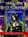 Manga Mania Occult & Horror by Christopher Hart