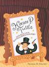 Horace P. Tuttle, Magican Extraordinaire!