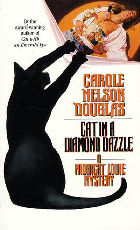 Cat in a Diamond Dazzle by Carole Nelson Douglas