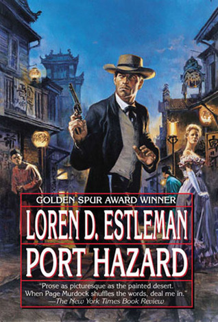 Port Hazard by Loren D. Estleman