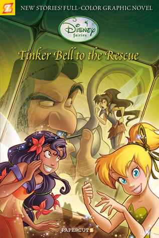 Tinker Bell to the Rescue (Disney Fairies Graphic Novel #4)