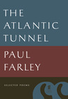 The Atlantic Tunnel: Selected Poems