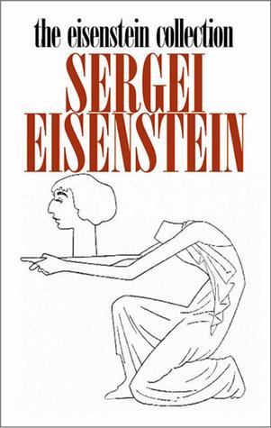 The Eisenstein Collection: Sergei Eisenstein
