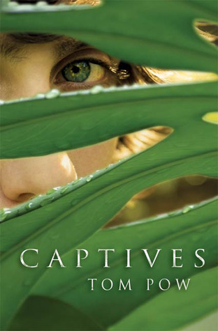 Captives by Tom Pow
