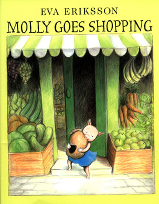 Molly Goes Shopping by Eva Eriksson