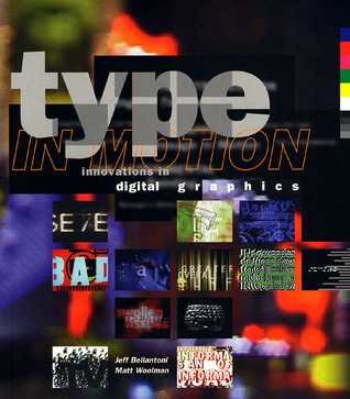 Type in Motion: Innovations in Digital Graphics